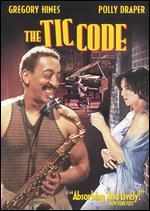 The Tic Code - Gary Winick