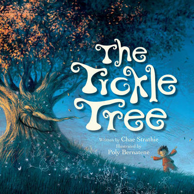 The Tickle Tree - Strathie, Chae, and Bernatene, Poly