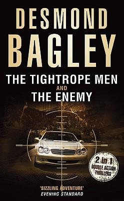 The Tightrope Men / The Enemy - Bagley, Desmond