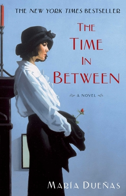 The Time in Between - Duenas, Maria