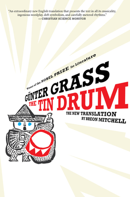 The Tin Drum - Grass, Gunter, and Mitchell, Breon (Translated by)