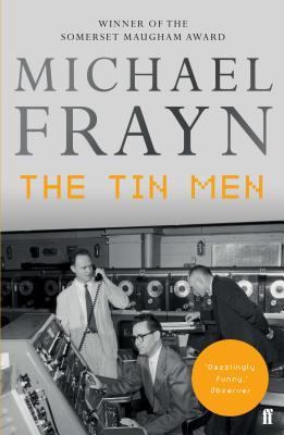 The Tin Men - Frayn, Michael