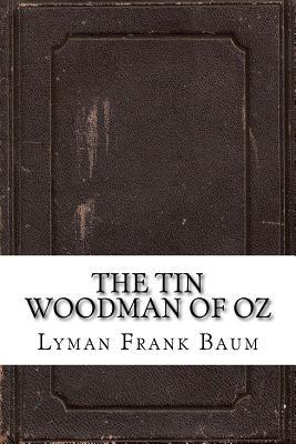 The Tin Woodman of Oz - Frank Baum, Lyman