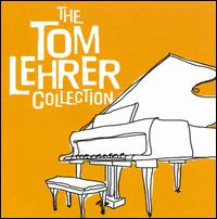 The Tom Lehrer Collection - Tom Lehrer