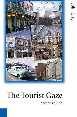 The Tourist Gaze - Urry, John