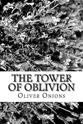 The Tower of Oblivion - Onions, Oliver
