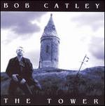 The Tower - Bob Catley