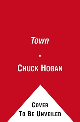 The Town - Hogan, Chuck