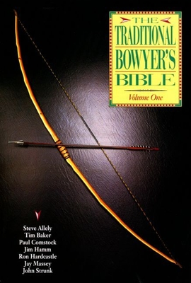 The Traditional Bowyer's Bible, Volume 2 - Hamm, Jim (Editor)