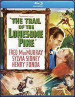 The Trail of the Lonesome Pine [Blu-ray]