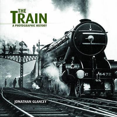 The Train - Glancey, Jonathan