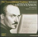The Transcendental Tradition: Ronald Stevenson in Concert