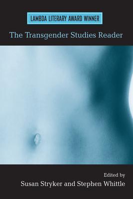 The Transgender Studies Reader - Stryker, Susan (Editor)