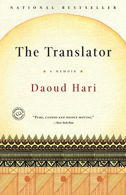 The Translator: A Memoir - Hari, Daoud