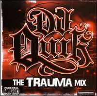 The Trauma Mixtape - DJ Quik