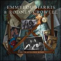 The Traveling Kind [LP] - Emmylou Harris/Rodney Crowell