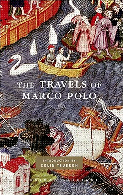 The Travels of Marco Polo - Polo, Marco, and Harris, Peter (Editor), and Marsden, W (Translated by)