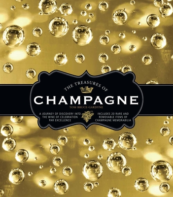 The Treasures of Champagne - Bruce-Gardyne, Tom