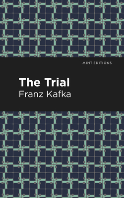 The Trial - Kafka, Franz, and Editions, Mint (Contributions by)