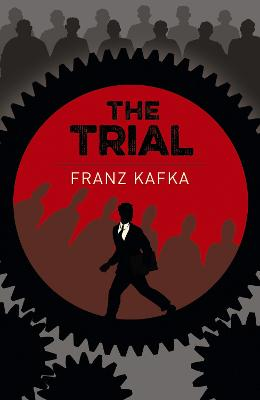 The Trial - Kafka, Franz, and Tucker, Isabel (Translated by)