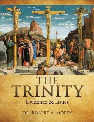 The Trinity - Morey, Dr Robert a