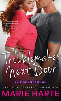 The Troublemaker Next Door - Harte, Marie