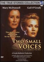 The True Stories Collection: Two Small Voices