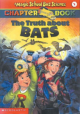 The Truth about Bats - Moore, Eva Moore