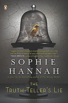The Truth-Teller's Lie: A Zailer and Waterhouse Mystery - Hannah, Sophie