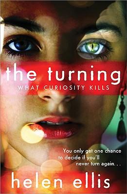 The Turning Book: What Curiosity Kills - Ellis, Helen