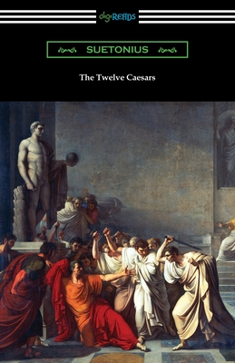 The Twelve Caesars - Suetonius, and Thomson, Alexander (Translated by)