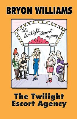 The Twilight Escort Agency - Williams, Bryon