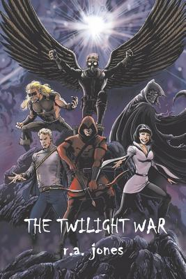 The Twilight War - Jones, R A