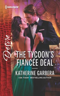 The Tycoon's Fiancée Deal - Garbera, Katherine