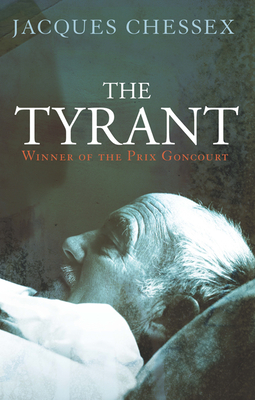 The Tyrant - Chessex, Jacques, and Sokolinsky, Martin (Translated by)
