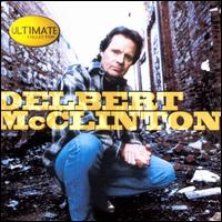 The Ultimate Collection - Delbert McClinton