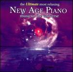 The Ultimate Most Relaxing New Age Piano in the Universe
