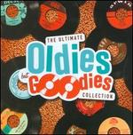 The Ultimate Oldies But Goodies Collection: Sh-Boom