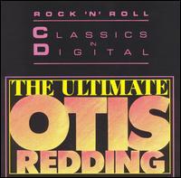 The Ultimate Otis Redding - Otis Redding