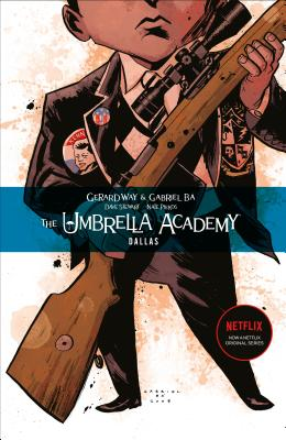 The Umbrella Academy Volume 2: Dallas - Way, Gerard