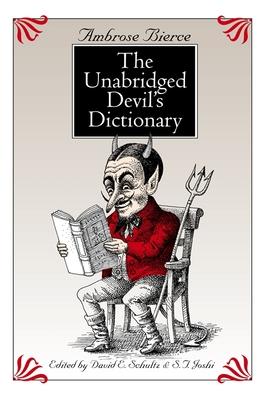 The Unabridged Devil's Dictionary - Bierce, Ambrose (Editor)