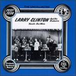 The Uncollected Larry Clinton & His Orchestra (1937-1938)
