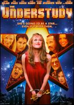 The Understudy - David Conolly; Hannah Davis