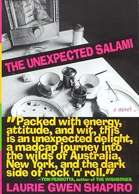 The Unexpected Salami - Shapiro, Laura