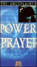 The Unexplained: Power of Prayer