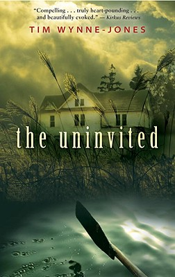 The Uninvited - Wynne-Jones, Tim