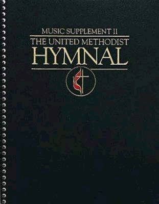 The United Methodist Hymnal Music Supplement II Forest Green Full Edition - Bennett, Robert