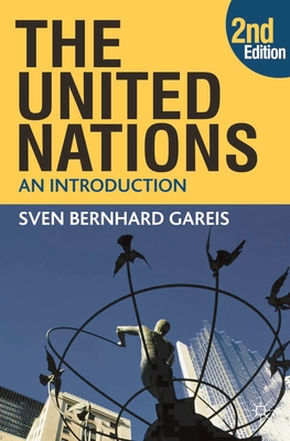 The United Nations: An Introduction - Gareis, Sven Bernhard
