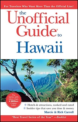 The Unofficial Guide to Hawaii - Carroll, Rick, and Carroll, Marcie