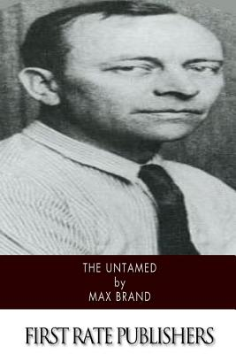 The Untamed - Brand, Max